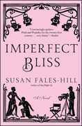 Imperfect Bliss: A Novel