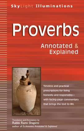 Proverbs: Annotated & Explained