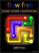 Flow Free Game Guide Unofficial