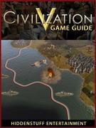 Civilization V Game Guide Unofficial