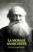 La Morale anarchiste (Best Navigation, Active TOC)(Prometheus Classics)
