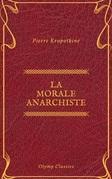 La Morale anarchiste (Olymp Classics)