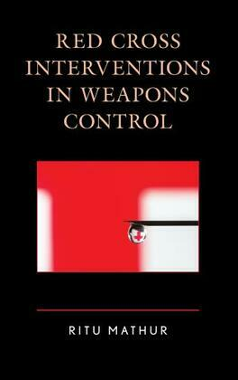 Red Cross Interventions in Weapons Control