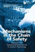 Mechanisms in the Chain of Safety: Research and Operational Experiences in Aviation Psychology