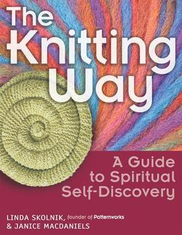 The Knitting Way: A Guide to Spiritual Self-Discovery