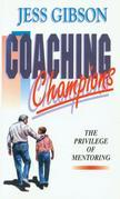 Coaching Champions: The Privilege of Mentoring