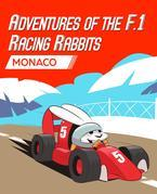 Adventures Of The F.1 Racing Rabbits Monaco