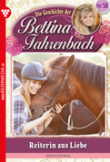 Bettina Fahrenbach 58 - Liebesroman