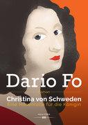 Christina von Schweden - Eine Hosenrolle für die Königin
