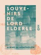Souvenirs de lord Elderle