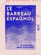 Le Barreau espagnol - Études historiques sur les barreaux étrangers