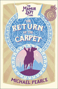 Mamur Zapt and the Return of the Carpet (Mamur Zapt, Book 1)
