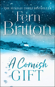 A Cornish Gift: Previously published as an eBook collection, now in print for the first time with exclusive Christmas bonus material from Fern