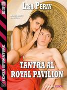 Tantra al Royal Pavillion