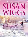 Snowfall at Willow Lake: Lakeshore Chronicles Book 4