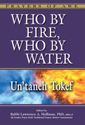 Who by Fire, Who by Water-Un'taneh Tokef