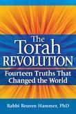 The Torah Revolution: Fourteen Truths That Changed the World