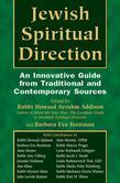 Jewish Spiritual Direction: An Innovative Guide from Traditional &amp; Contemporary Sources