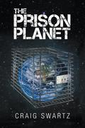 The Prison Planet