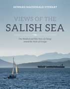 Views of the Salish Sea: One Hundred and Fifty Years of Change around the Strait of Georgia