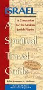 Israel-A Spiritual Travel Guide: A Companion for the Modern Jewish Pilgrim