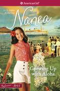 Growing Up with Aloha: A Nanea Classic 1