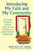 Introducing My Faith and My Community: The Jewish Outreach Institute Guide