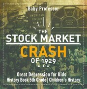 The Stock Market Crash of 1929 - Great Depression for Kids - History Book 5th Grade   Children's History