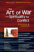 The Art of War-Spirituality for Conflict: Annotated & Explained