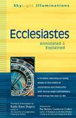 Ecclesiastes: Annotated & Explained