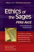 Ethics of the Sages: Pirke Avot-Annotated & Explained