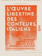 L'Œuvre libertine des conteurs italiens