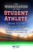The Miseducation of the Student Athlete