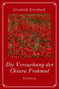 Die Versuchung der Chiara Frohmut