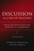 Discussion as a Way of Teaching: Tools and Techniques for Democratic Classrooms