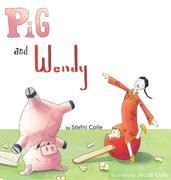 Pig and Wendy