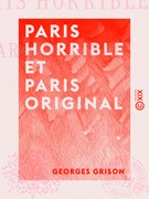 Paris horrible et Paris original