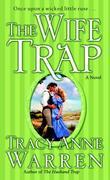 The Wife Trap: A Novel