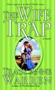 The Wife Trap: A Novel