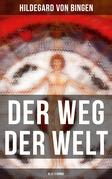 Der Weg der Welt (Alle 3 Bände)