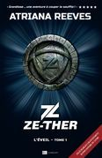 Ze-ther - Tome 1 L'éveil