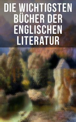 Die wichtigsten Bücher der englischen Literatur