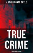 TRUE CRIME: British Murder Mysteries