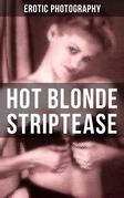 HOT BLONDE STRIPTEASE