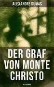 Der Graf von Monte Christo (Gesamtausgabe in 6 Bänden)