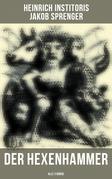 Der Hexenhammer (Gesamtausgabe in 3 Bänden)