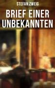 Brief einer Unbekannten (Vollständige deutsche Ausgabe)