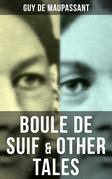 BOULE DE SUIF & OTHER TALES
