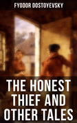 THE HONEST THIEF AND OTHER TALES