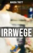 IRRWEGE (Komplette Ausgabe)